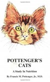Pottenger's Cats by Francis M. Pottenger Jr MD