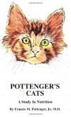 Pottenger's Cats by Francis M. Pottenger Jr MD